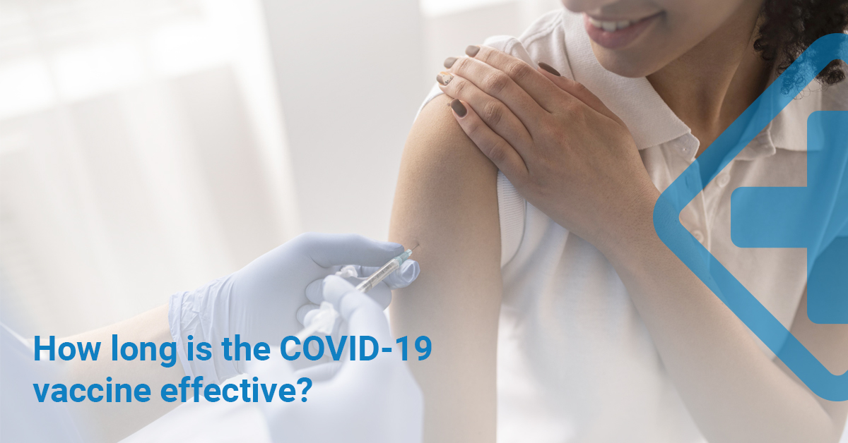 How long is the COVID-19 vaccine effective?
