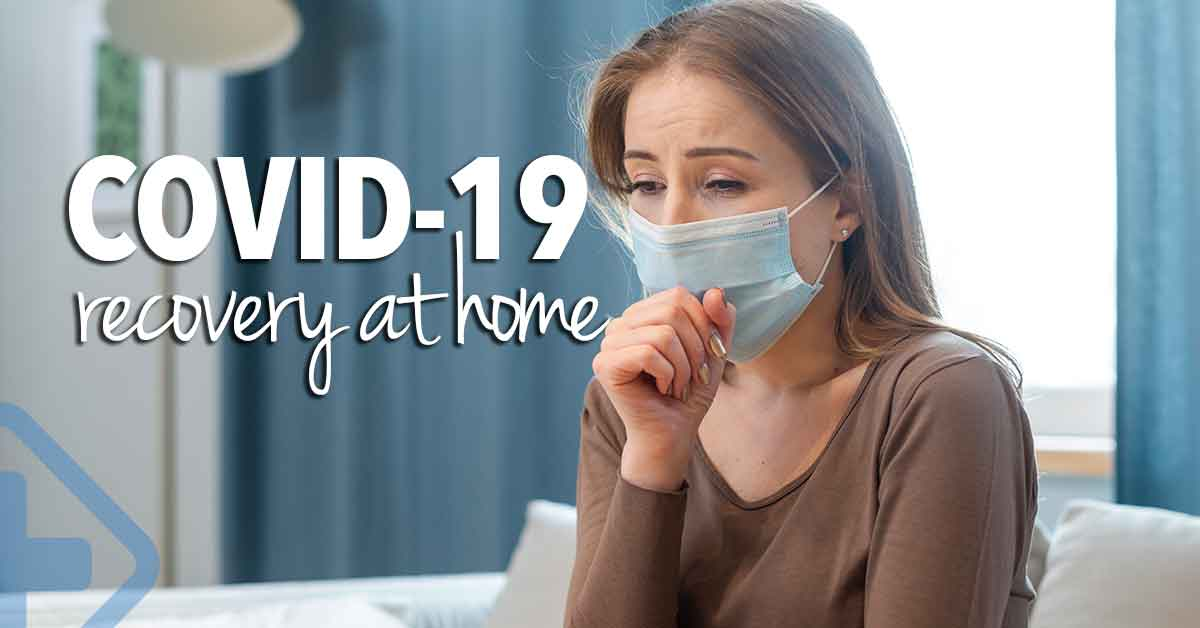 COVID-19 patient at home? What should You do?