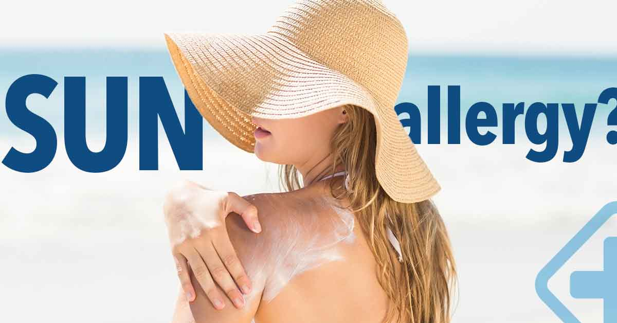 Sun Allergy? Here's what you need to know!